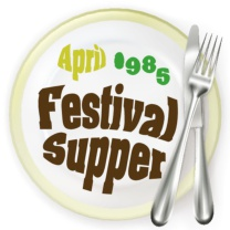 Festival Supper<br>Apr 1985