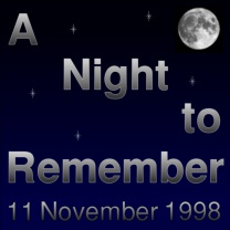 A Night to Remember<br>Nov 1998