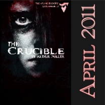 The Crucible<br>Apr 2011