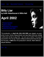 Billy Liar<br>Apr 2002